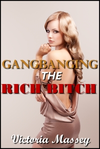 gangbangingrichbitch